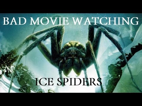 """Bad Movie Watching: """"Ice Spiders"""" - YouTube"""