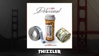L. Euro - Delusional [Thizzler.com]