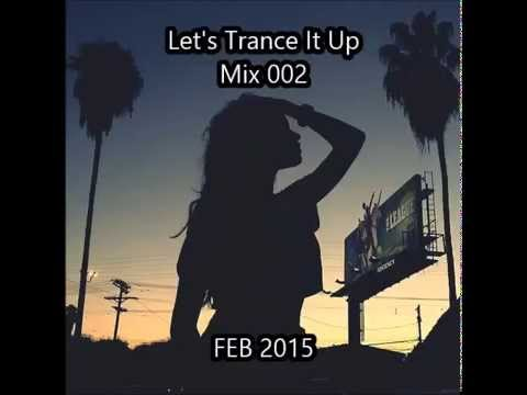 Lets Trance It Up Mix002