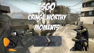 CSGO Cringe Worthy Moments 1
