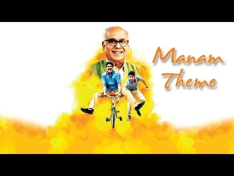 Manam Theme - Manam Movie - ANR, Nagarjuna, Naga Chaitanya, Samantha