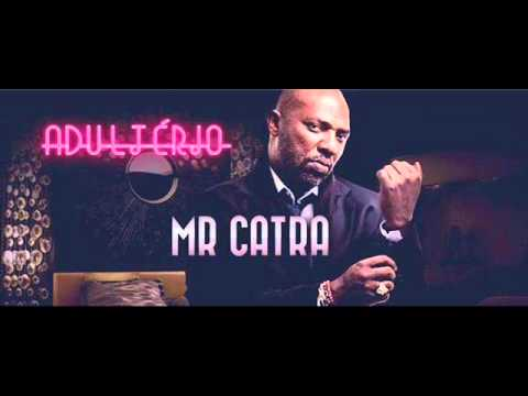 Mr Catra - Adultério (4x4)