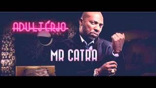Mr Catra - Adultério (4x4)