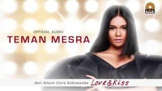 Citra Scholastika - Teman Mesra (Love & Kiss)