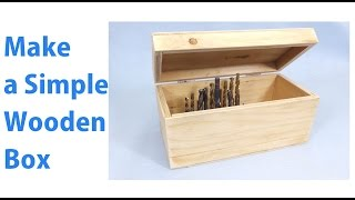 Making A Simple Wooden Storage Box   A Woodworkweb Com Woodworking Video