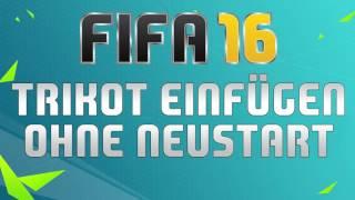 FIFA 16  - TRIKOT EINFÜGEN OHNE NEUSTART! ● CM16 & CG FILE TUTORIAL