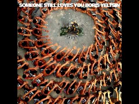 Someone Still Loves You Boris Yeltsin - Sink / Let It Sway [OFFICIAL AUDIO]