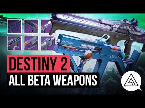 DESTINY 2 | All New Weapons in the Beta - Kinetic, Energy & Power