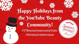 Get Ready With Me - Holiday Collab #YTBeautyCommunityUnite Thumbnail