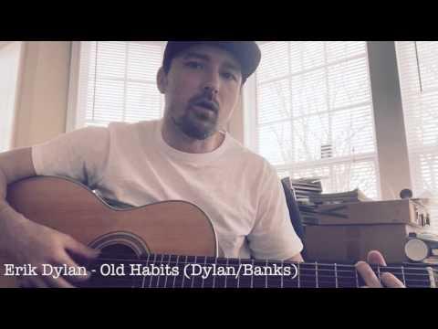 Erik Dylan - Old Habits - Brass Tacks Episode #1