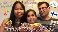 VAPPUPÄIVÄ| FINNISH VAPPURUOKAA| Filipina-Finnish Family Vlog