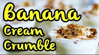 Creamy Banana Caramel Crumble Recipe