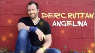 Deric Ruttan - Angelina
