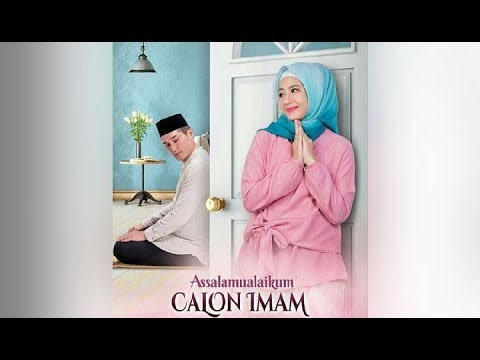 FILM INDONESIA TERBARU; FILM ROMANTIS 'ASSALAMU'ALAIKUM CALON IMAM' FULL MOVIE