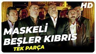 Maskeli Beşler Kıbrıs  Şafak Sezer Türk Komedi Filmi Tek Parça (HD)