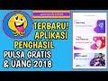 TERBARU APLIKASI RAME PENGHASIL PULSA GRATIS & UANG 2018