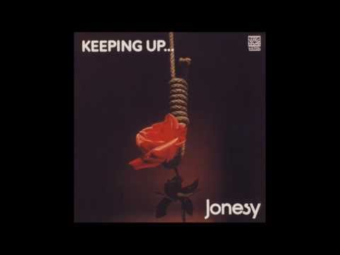 Jonesy - Keeping Up ( Full Album ) 1973