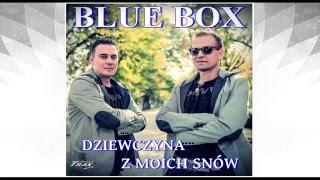 Blue Box - Dziewczyna z moich snów [Disco Polo 🌟2🌟0🌟1🌟6🌟] (Official Audio)