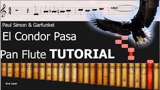 El Condor Pasa - Paul Simon & Garfunkel (Pan flute TUTORIAL)