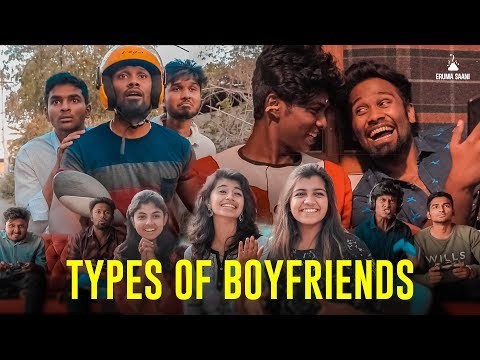 Eruma Saani | Types of Boyfriends ft.Tinder