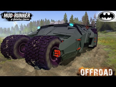 Spintires: MudRunner - GIANT BATMOBILE Through Mud And Off-road