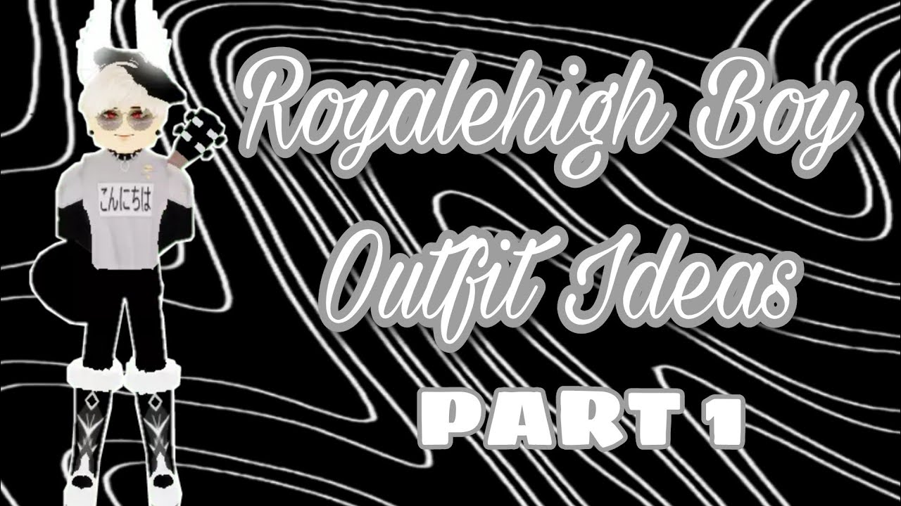Royalehigh Boy Outfit Ideas Youtube I made an aesthetic outfits just for you! royalehigh boy outfit ideas