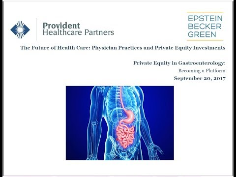Private Equity in Gastroenterology: Becoming a Platform