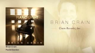 Brian Crain - Pastel Garden