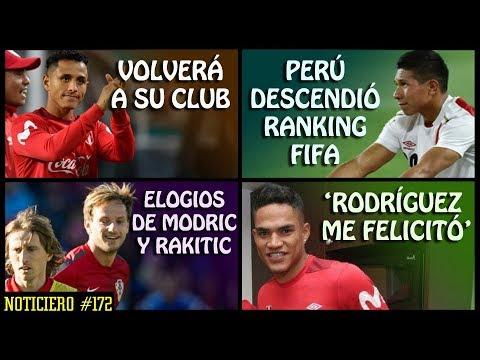 PERÚ DESCENDIÓ RANKING FIFA | MODRIC Y RAKITIC ELOGIOS A PERÚ | YOTÚN VUELVE A SU CLUB | SANTAMARÍA