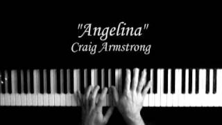 "Craig Armstrong ""Angelina"""