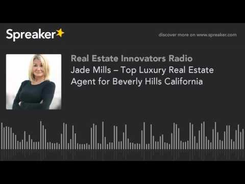 Jade Mills – Top Luxury Real Estate Agent for Beverly Hills California