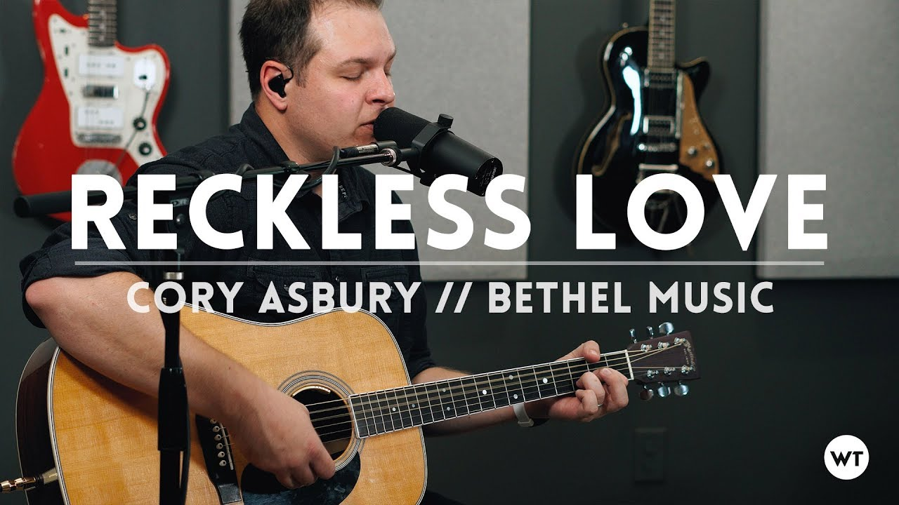 Reckless Love Cory Asbury Bethel Music Cover Youtube