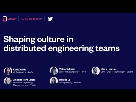 Shaping culture in distributed engineering teams