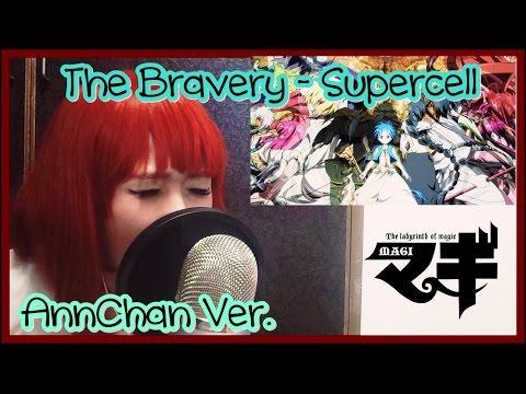 【歌ってみた】 The Bravery - Supercell (Magi ED 2) Ver. AnnChan【杏♥】