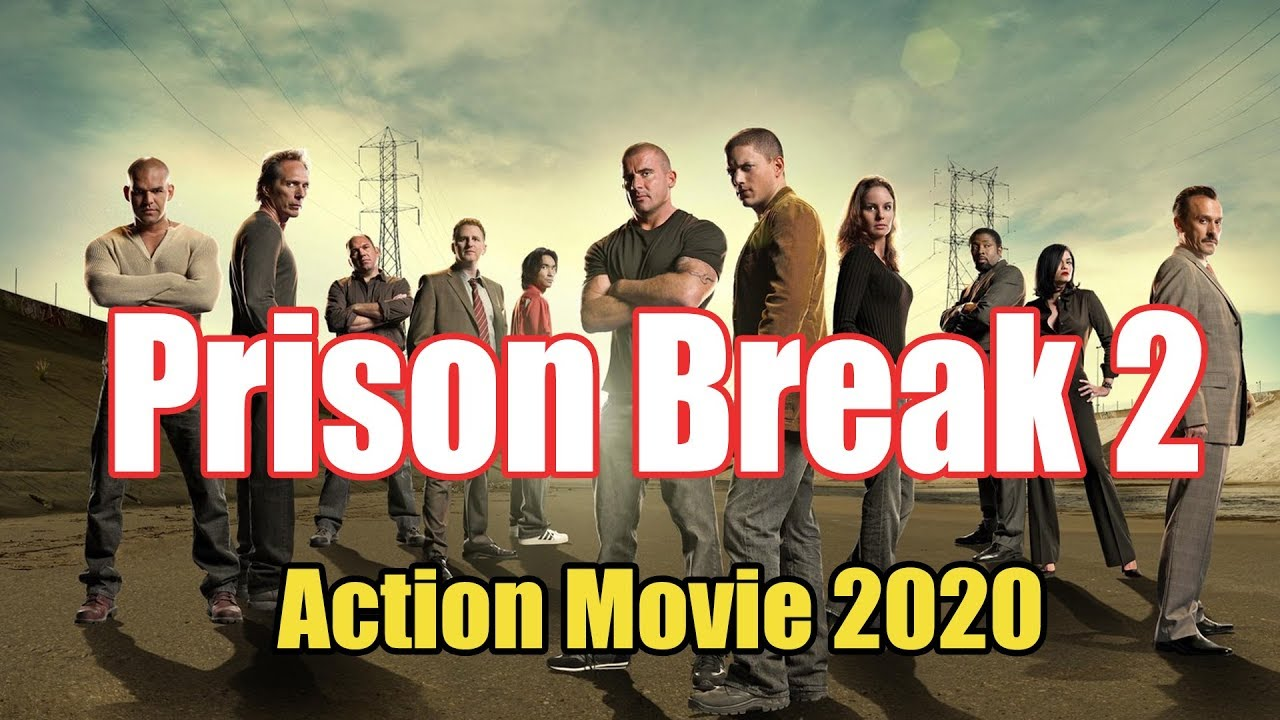 Download Action Movie 2020 - Prison Break 2 - Best Action Movies Full Length English