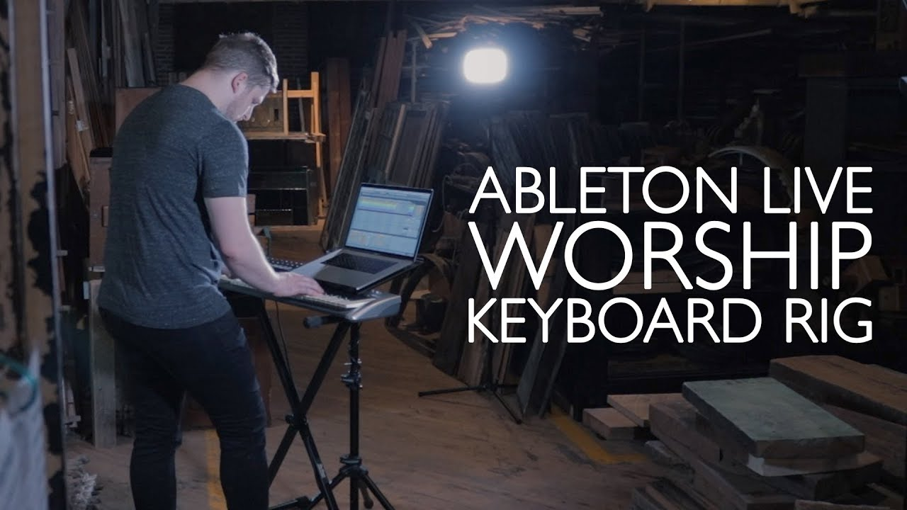 Sunday Keys for Ableton Live- Worship Patches Demo! — MainStage