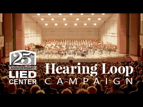 Lied Center KS Hearing Loop Campaign