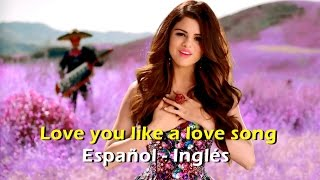 Repeat youtube video Selena Gomez Love you like a love song (Official Video) [Letra Español - English]