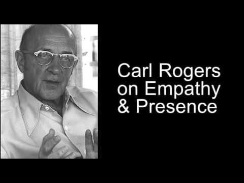 Carl Rogers on Empathy and Presence