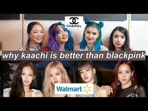 why kaachi is better than blackpink