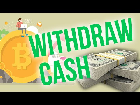 Bitcoin CASH OUT!!! Withdraw Crypto To A Bank Account
