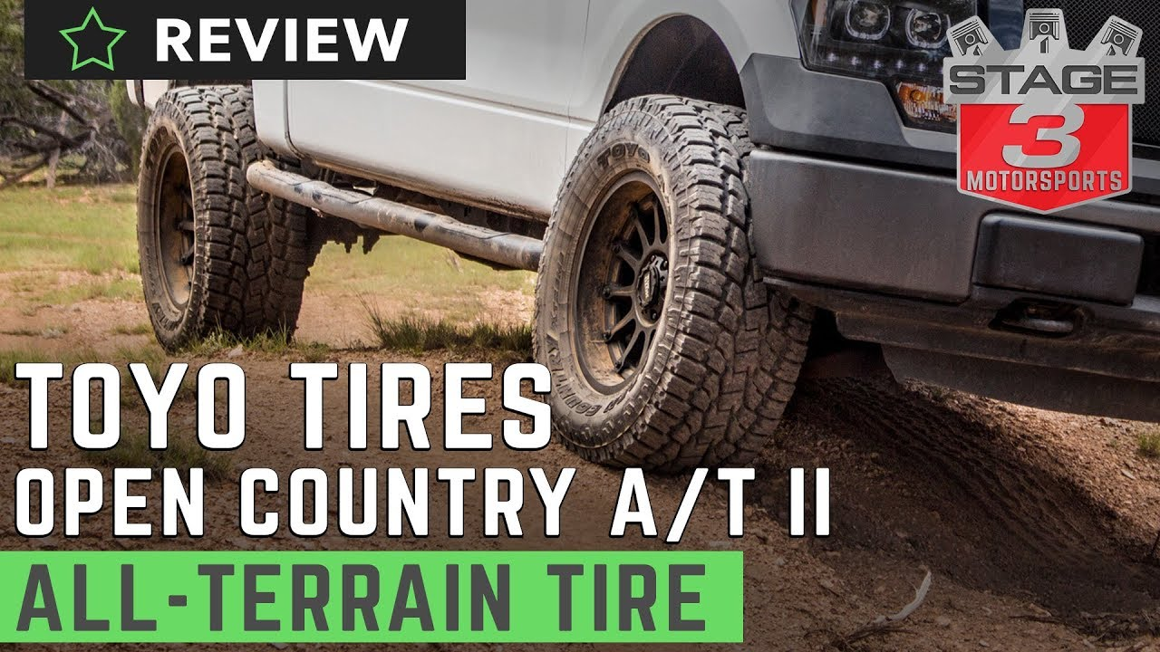 Toyo Open Country A T Ii All Terrain Tire Review Youtube
