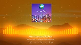 AngelPandaEarth - Anchorage Nights [NOT FULL SONG]