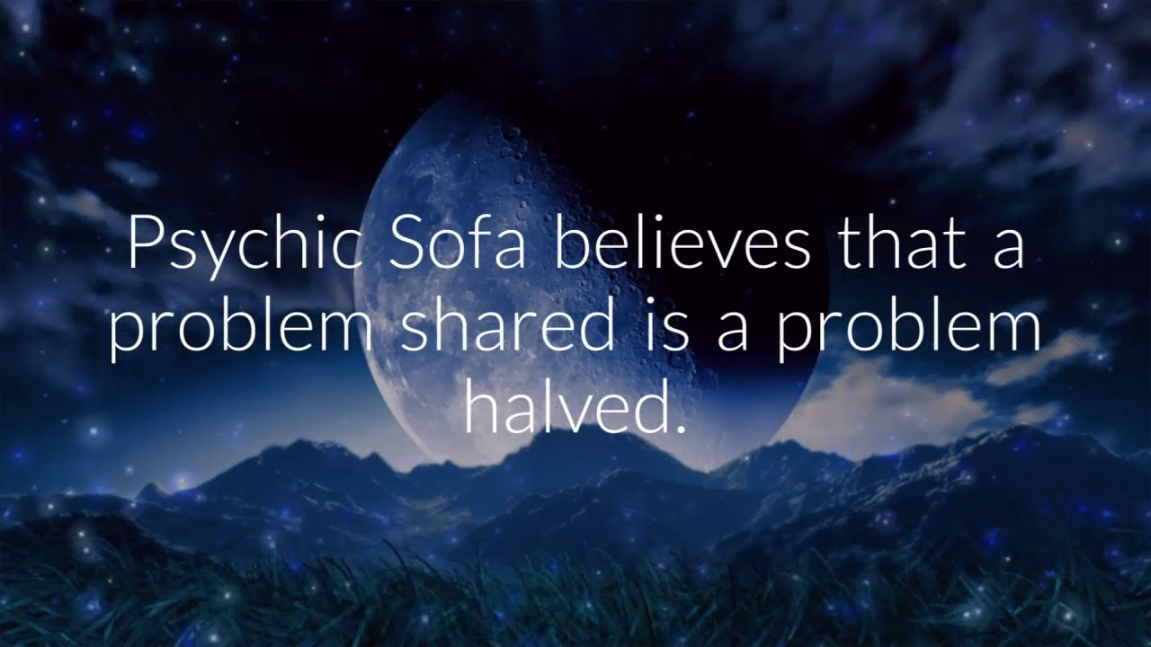 Psychic Sofa S Life