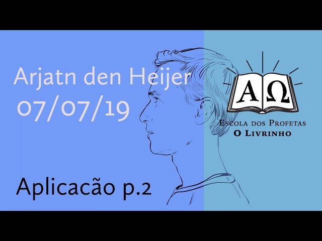 Aplicação p.2 | Arjan den Heijer (07/07/19)