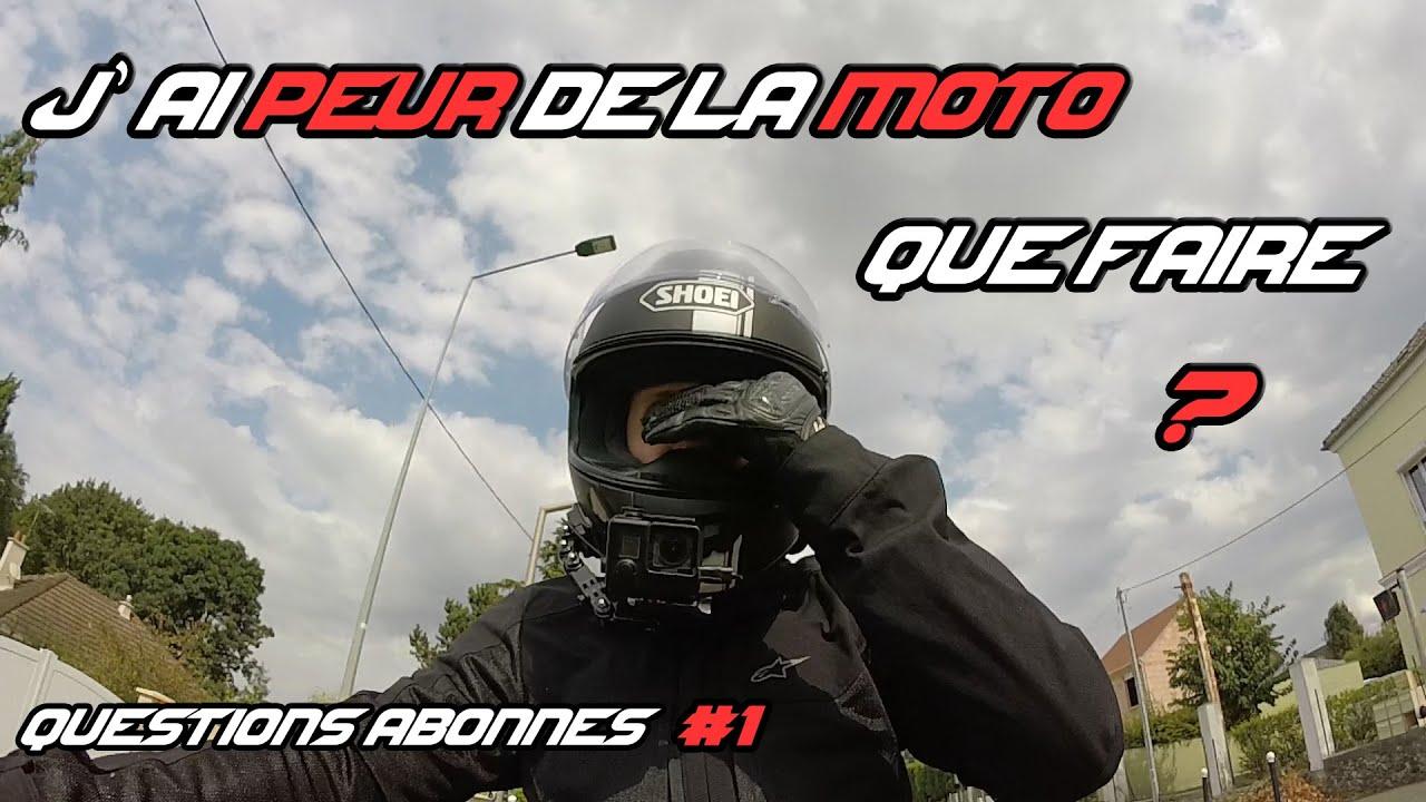 Questions Abonnés #1 | J'ai Peur de la Moto ! Que Faire