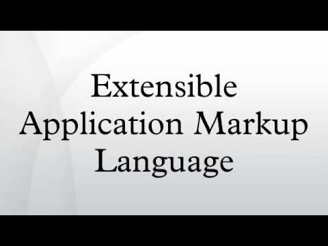Extensible Application Markup ...