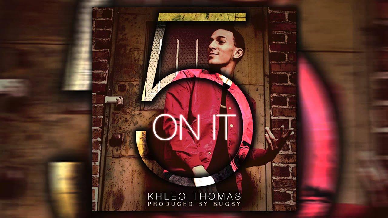 Khleo Thomas - 5 On It (Audio)