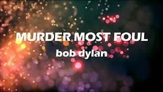 Murder most foul LYRICS - bob dylan //new song//lyric video//N8out editz