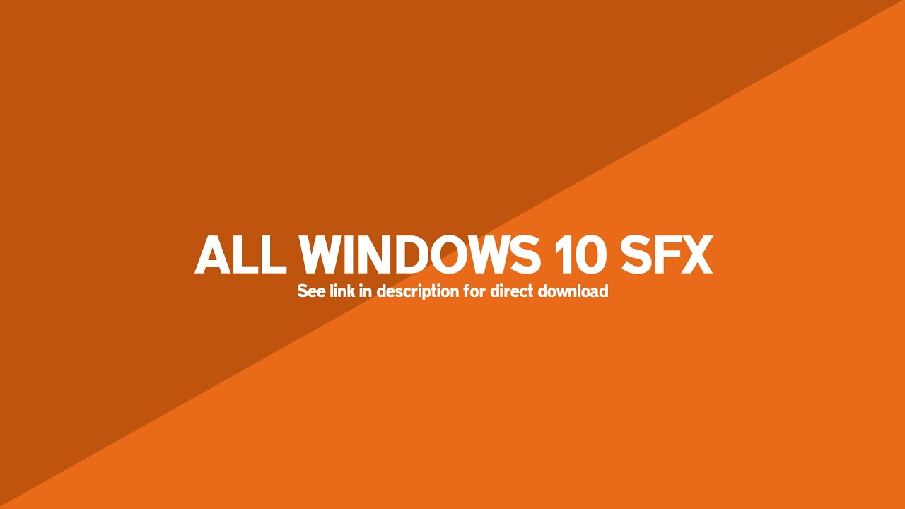 Windows 10 SFX Sound Effects